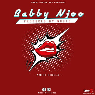 Audio | Amisi sisela - Babby Njoo | Download Mp3