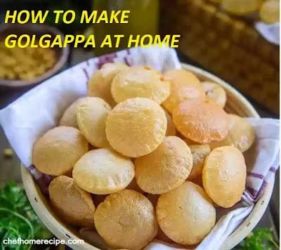 How to make golgappa at home-chefhomerecipe.com