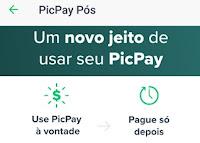 PicPay Pós: Use agora, pague depois!