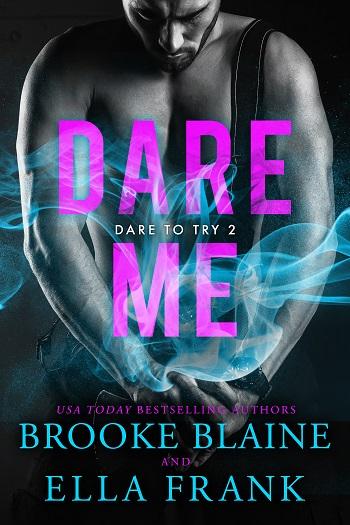 Dare Me by Brooke Blaine & Ella Frank