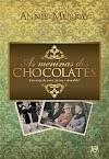 As Meninas dos Chocolates - Annie Murray
