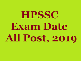 hpssc hpsssb exam date, schedule, 2019 all hp examhpssc hpsssb exam date, schedule, 2019