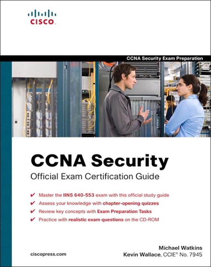 CCNA Security: Official Exam Certification Guide. Cisco Press