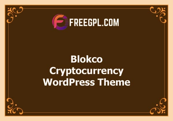 Blokco - Cryptocurrency WordPress Theme Nulled Download Free
