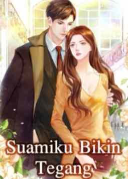 Novel Suamiku Bikin Tegang Full Episode