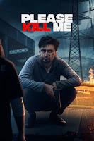Please Kill Me 2021 Full Movie Punjabi 720p & 1080p HDRip