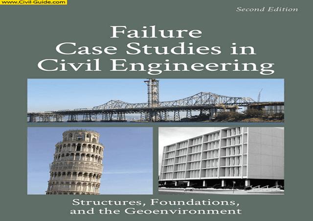 دراسات حالة الانهيار في الهندسة المدنية | Failure Case Studies in Civil Engineering ,Paul A. Bosela