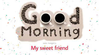 good morning images for sweet friend
