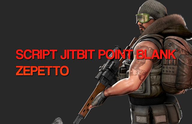 Script Jitbit Point Blank Zepetto