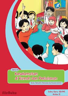 Buku Guru Kelas 2 Tema 8 (Keselamatan di Rumah dan Perjalanan) Kurikulum 2013 Revisi 2017