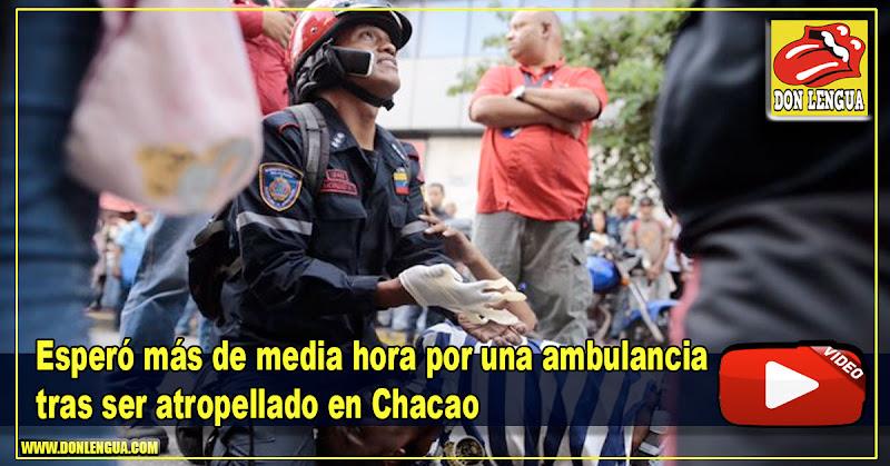 Esperó más de media hora por una ambulancia tras ser atropellado en Chacao
