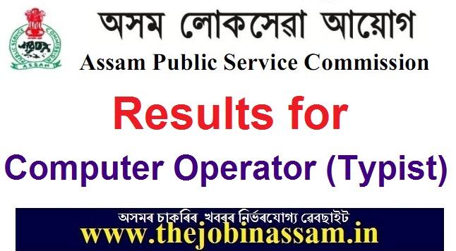 APSC Results 2019: Computer Operator (Typist) Written Test