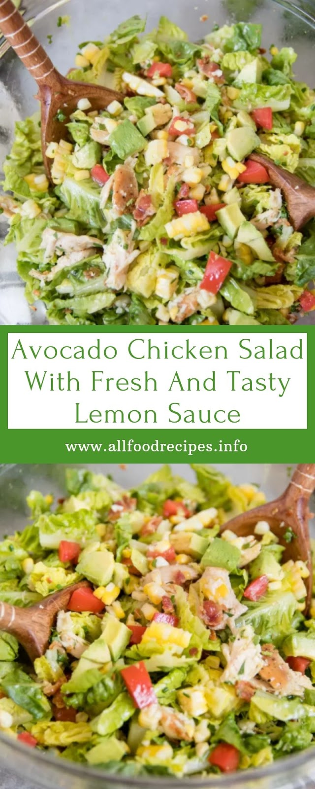 Avocado Chicken Salad With Fresh And Tasty Lemon Sauce