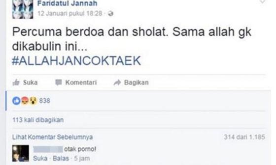 Akun Faridatul Jannah Menghujat Tuhan di Facebook Bikin Netizen Gerah