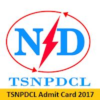 TSNPDCL Admit Card 2017