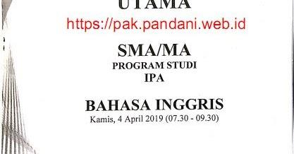 Soal Un Bahasa Inggris Sma Ipa Tahun 2019 Blog Pak Pandani