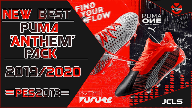 Best Boots 2020 PES 2013 New Best Boots Puma 'Anthem Pack' 2019 / 2020 HD