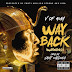 """V of 40M return with another banger track """"Way Back"""" Produced by Saint Cardona"""