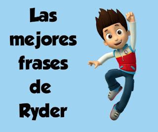 Ryder  frases