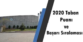 Kocaeli Üniversitesi 2020 Taban Puanları