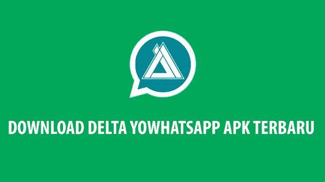 Download Delta YOWhatsApp APK Terbaru