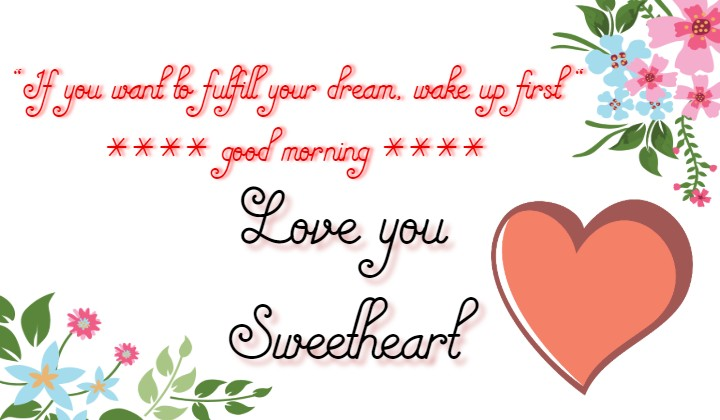 Start the day by sending cute (Good morning quotes) to your loved one.