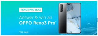 Amazon Oppo Reno3 Pro Quiz Answer 17 March 2020