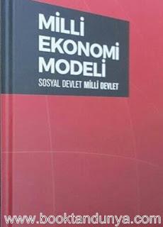 Haydar Baş - Milli Ekonomi Modeli (Sosyal Devlet Milli Devlet)