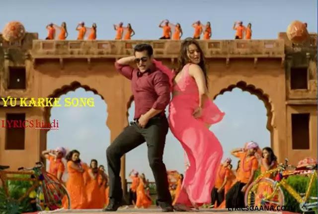 Yu Karke Hindi Song Lyrics DABANG-3