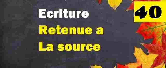 La comptabilisation de retenue a la source