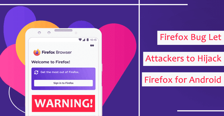 Firefox Bug Let Hackers to Hijack Firefox For Android Browsers Under Same WiFi Network