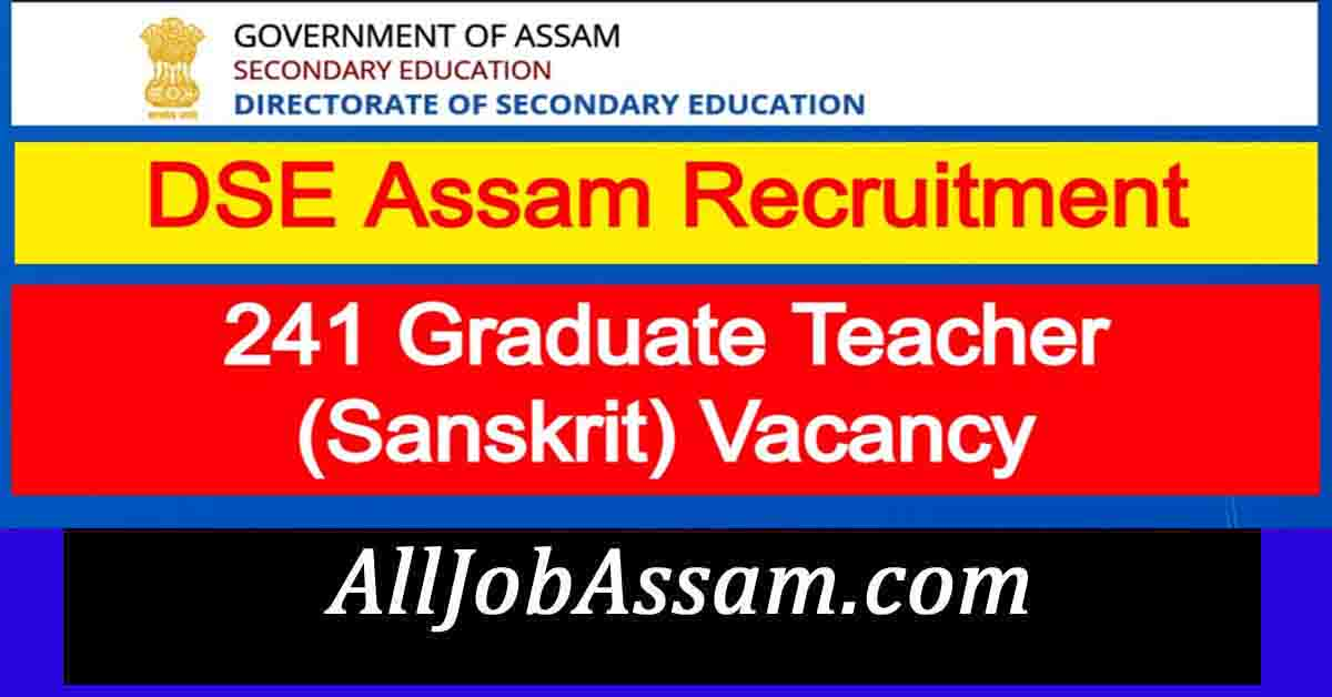DSE Assam Recruitment 2021