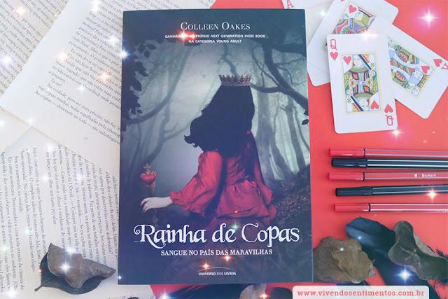 Rainha de Copas: Sangue no País das Maravilhas - Colleen Oakes