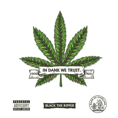 Black The Ripper - In Dank We Trust - Album Download, Itunes Cover, Official Cover, Album CD Cover Art, Tracklist