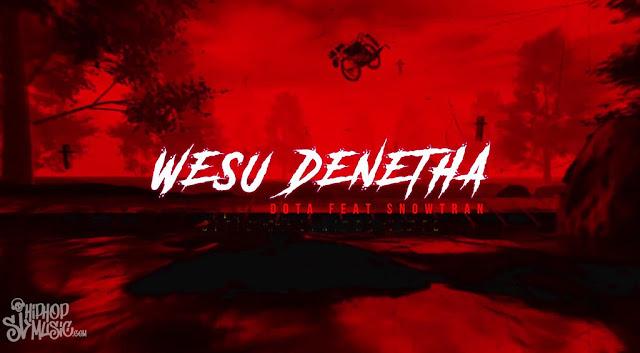 Click Download Dota - Wasu Denetha Ft. Snowtran & Church Music MP3