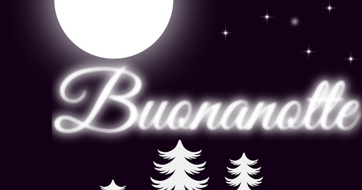 Immagini Buonanotte Belle Gratis Per Whatsapp Web