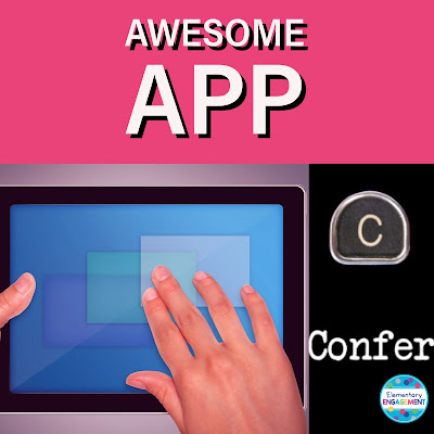 Confer is a great app for taking notes during reading and writing conferences!