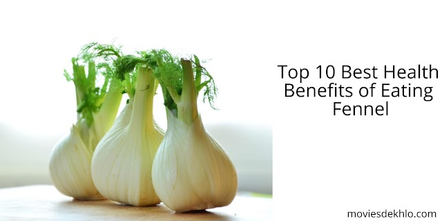Benefits of eating fennel