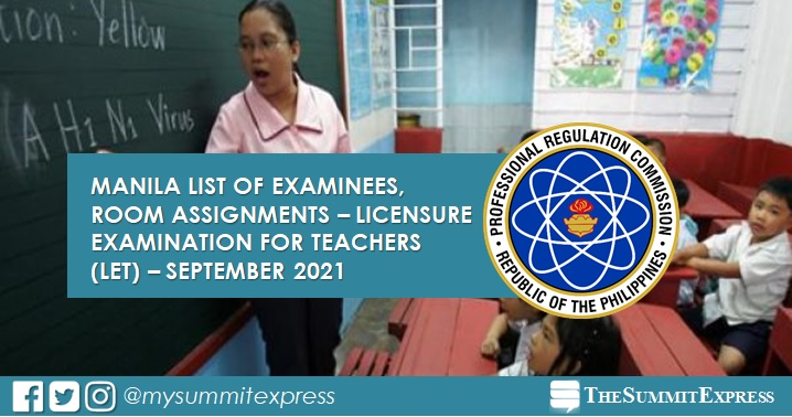 Manila list of examinees, room assignments for September 2021 LET