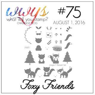http://whatwillyoustamp.blogspot.com/2016/08/wwys-challenge-75-foxy-friends.html