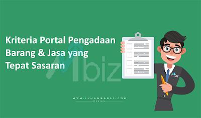 Kriteria Portal Pengadaan Barang dan Jasa yang Tepat Sasaran