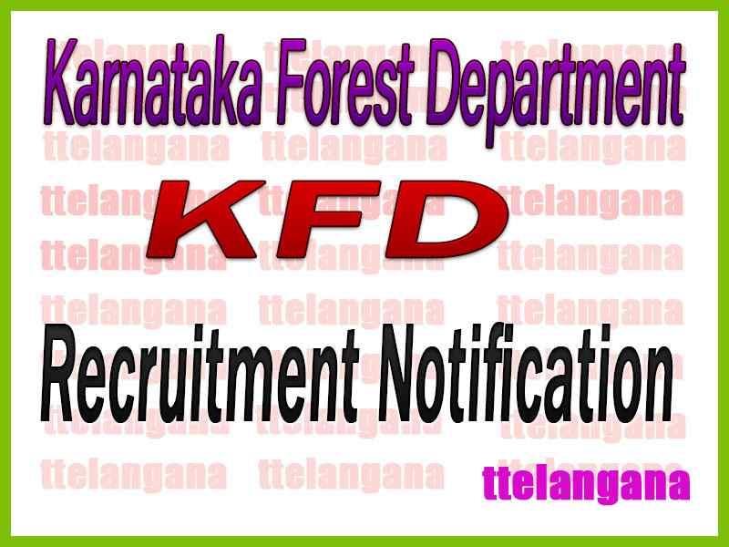 Karnataka Forest Department KFD Recruitment Notification