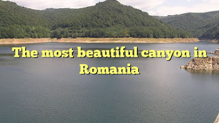 The most beautiful canyon in Romania