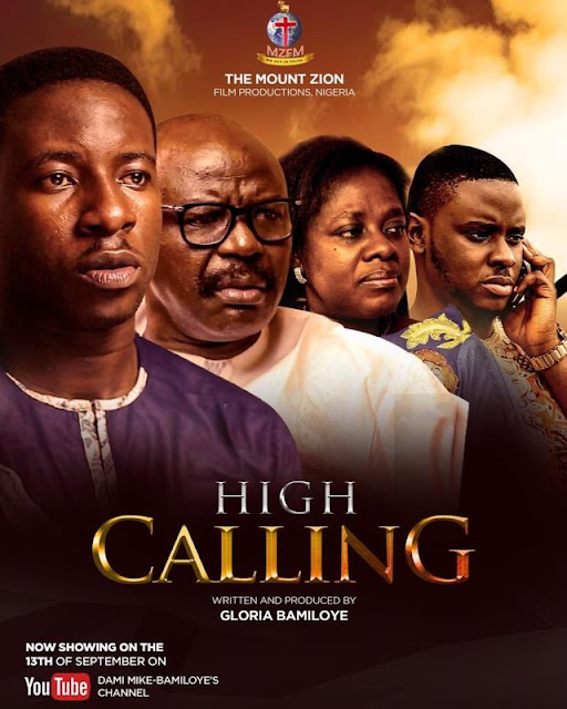 Christian Movie: High Calling (Part 1) – Mount Zion Film Production