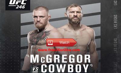Ufc 246 Mcgregor Vs Cowboy Live Stream 18 01 2020 Free Free24online