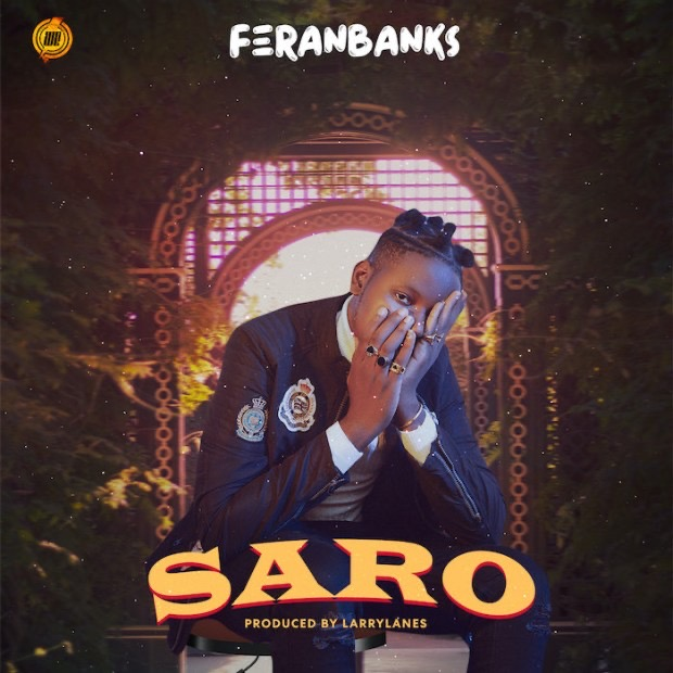 [Music] FeranBanks – Saro
