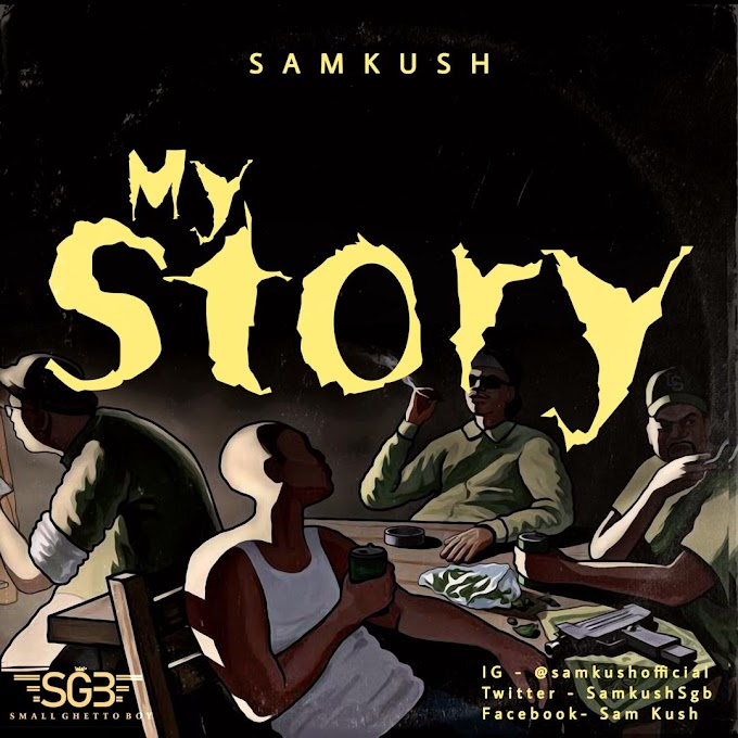 [MUSIC AND VIDEO] Samkush _ STORY