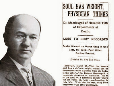 """Dr. Duncan """"Om"""" MacDougall how much does a soul weigh"""