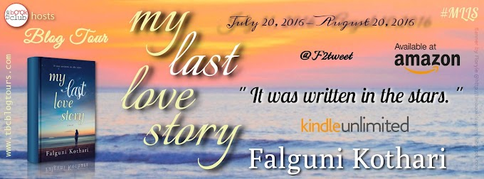 Blog Tour: MY LAST LOVE STORY by Falguni Kothari