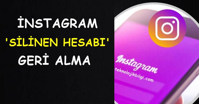 instagram silinen hesabı geri alma